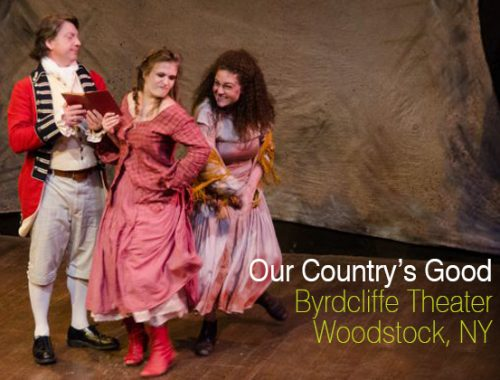 Our Country's Good, Byrdcliffe Theater
